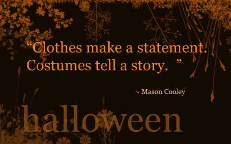 Back in skinny jeans: Quote on Halloween costumes