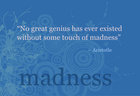 Back in skinny jeans: Quote on madness