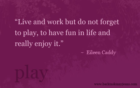 Work Life Balance Quote Stunning Back In Skinny Jeans Quote On Play Time